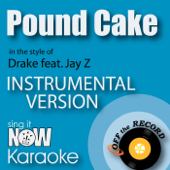 [Download] Pound Cake (In the Style of Drake feat. Jay Z) [Instrumental Karaoke Version] MP3