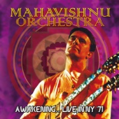 Awakening... Live in NY '71 (Remastered) [Live At Jabberwocky Inn, Syracuse, NY, Nov 4, 1971] - Mahavishnu Orchestra