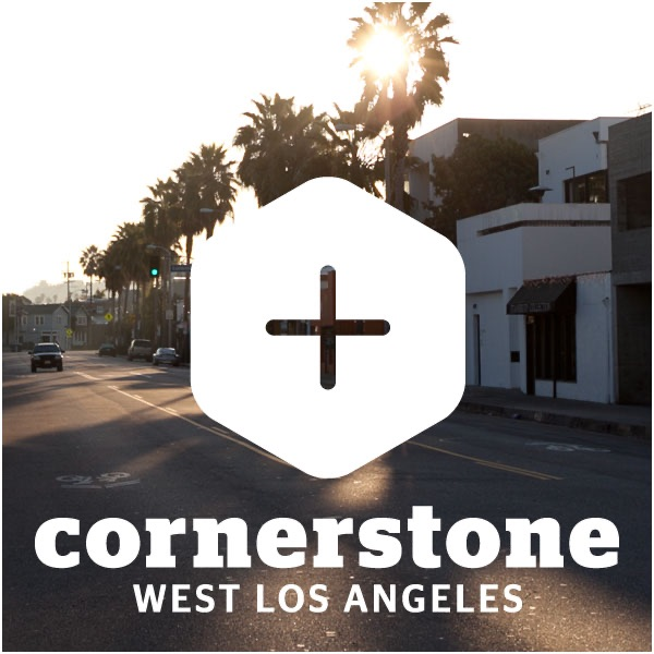 Cornerstone West Los Angeles » Sermons