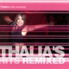 Thalia's Hits Remixed