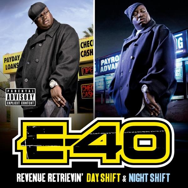 Revenue Retrievin Day Shift  Night Shift The 42 Trax Deluxe Pack E-40 CD cover