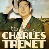 The Best of Charles Trenet (Remastered)