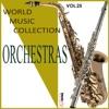 Orchestras, Vol. 25, Brazilian Tropical Orchestra & Orquestra Romântica Brasileira