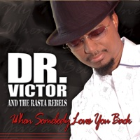 Dr. Victor & The Rasta Rebels - Give a Little Love