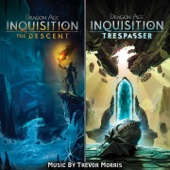 Dragon Age Inquisition: The Descent / Trespasser (Music From the Video Games)