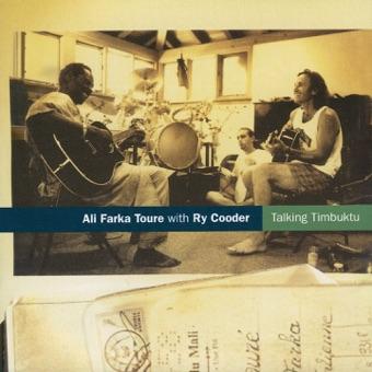 Talking Timbuktu – Ali Farka Touré & Ry Cooder
