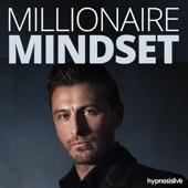 Millionaire Mindset - Hypnosis