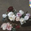 Power, Corruption & Lies, New Order