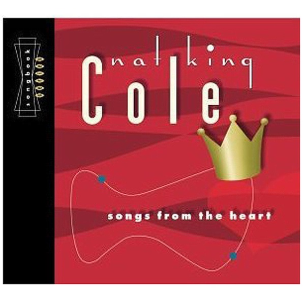 Songbook Series Songs from the Heart Nat King Cole CD cover