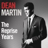 The Reprise Years, Dean Martin
