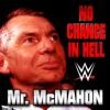 WWE: No Chance In Hell (Mr. McMahon) - Single