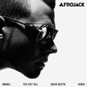 Ten Feet Tall (David Guetta Remix) [feat. Wrabel] - Single