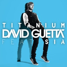 Titanium by David Guetta feat. Sia