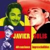 40 Canciones Imprescindibles, Javier Solis