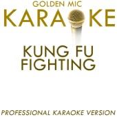 Kung Fu Fighting (In the Style of Bus Stop) [Karaoke Version]
