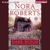 Nora Roberts - Dark Witch: The Cousins O'Dwyer Trilogy, Book 1 (Unabridged)  artwork