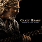 Crazy Heart (Deluxe Version) [Original Motion Picture Soundtrack]
