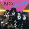Killers, Kiss