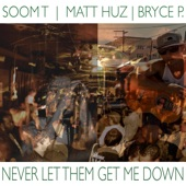 Never Let Them Get Me Down - Single