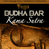 Budha-Bar: Kama Sutra (Erotic Massage Music / Meditation & Relaxation)