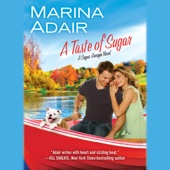 Marina Adair - A Taste of Sugar: A Sugar, Georgia Novel (Unabridged)  artwork