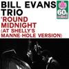 'Round Midnight - Bill Evans Trio