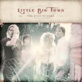 The Road to Here - Little Big Town Cover Art