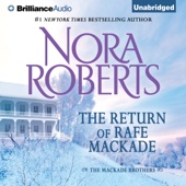 Nora Roberts - The Return of Rafe MacKade: The MacKade Brothers, Book 1 (Unabridged)  artwork