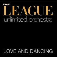 LEAGUE UNLIMITED ORCHESTRA, The - Don't You Want Me