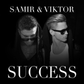 Samir & Viktor - Success bild