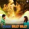 Yaara Silly Silly Mash Up