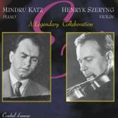 A Legendary Collaboration-Mindru Katz & Henryk Szeryng Play Sonatas by  Brahms and Franck