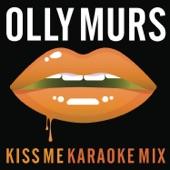 Kiss Me (Karaoke Mix) - Single