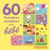 60 Premières comptines pour bébé