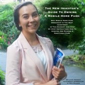 Laura Cochran The New Investors Guide To Owning A Mobile Home Park Why