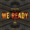 We Ready feat Migos Single