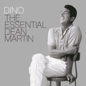 Dean Martin - Dino: The Essential Dean Martin  artwork