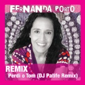 Perdi o Tom (DJ Patife Remix)