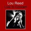 Lou Reed (Live In Concert) ジャケット写真