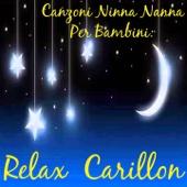 Canzoni ninna nanna per bambini: relax carillon