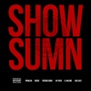 Show Sumn feat Problem Skeme Freddie Gibbs Jay Rock G Malone Bad Lucc Single