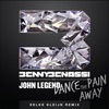 Dance the Pain Away (feat. John Legend) [Eelke Kleijn Remix Radio Edit] - Single
