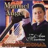 Internacional - Manuel Ángel y Su Arpa Maravillosa