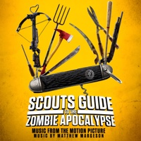 Scouts Guide to the Zombie Apocalypse (Music from the Motion Picture)