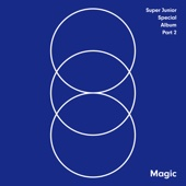 Super Junior - MAGIC – SUPER JUNIOR SPECIAL ALBUM, Pt. 2  artwork