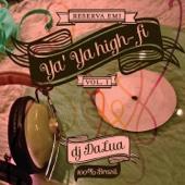 Ya' Ya High-fi, Vol. 1