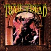 Buy ...And You Will Know Us By the Trail of Dead by ...And You Will Know Us By the Trail of Dead on iTunes (Alternative)