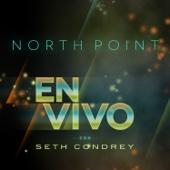 North Point (En Vivo) [Con Seth Condrey]