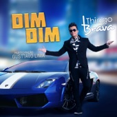 Dim Dim (feat. Gusttavo Lima) - Single