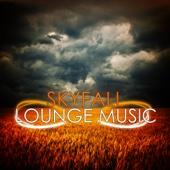 Skyfall Lounge Music
